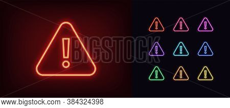 Neon Warning Icon. Glowing Neon Warning Sign, Exclamation Mark In Vivid Colors. Important Notificati