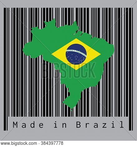 Map Outline And Flag Of Brazil On The Black Barcode With Grey Background, Text: Made In Brazil. Conc