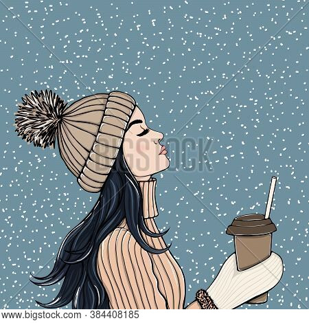 Young Beautiful Woman Enjoying The Falling Snow With A Cup Of Coffee. Fashion Illustration. Winter.