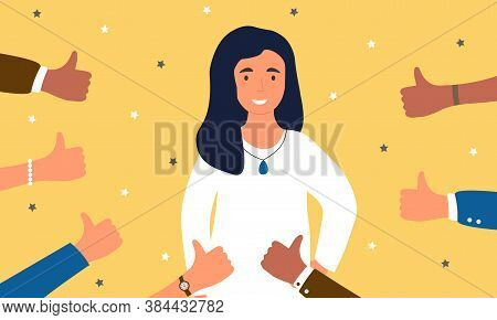 Concept Of Public Approval. A Smiling Young Girl Standing Surrounded By Outstretched Hands With Tumb