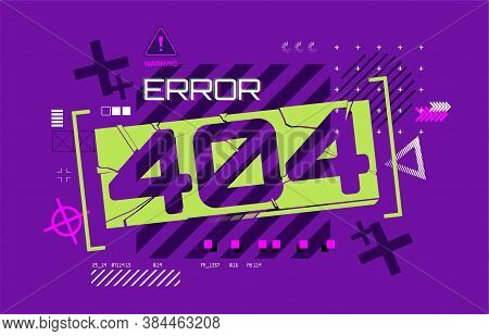 Web Page Design Error 404 In Futuristic Style. Page Not Found, Modern Banner For You Website. Flat E