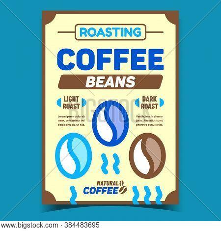 Roasting Coffee Beans Advertising Banner Vector. Light And Dark Roast Natural Coffee Creative Promot