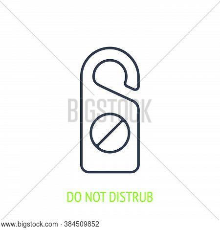 Do Not Disturb Sign Outline Icon. Vector Illustration. Hotel Door Sign. Symbol Of Hotel, Travel And