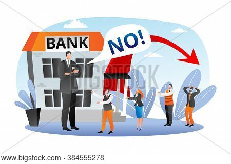 Bank Financial Crisis, Economic Fall Vector Illustration. No Finance For Loans And Credits, Business