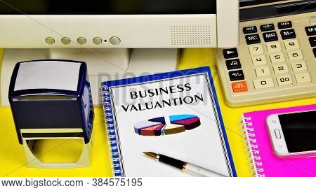 Business Assessment - A Text Label In The Planning Notebook. Examination Of The Financial Success Of