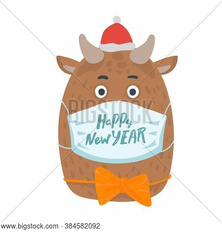 Year Of The Bull Postcard. Year Of The Bull. 2021. Happy New Year. Funny Bull Character In Medical M