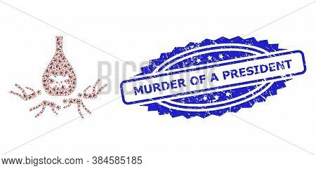 Murder Of A President Scratched Stamp Seal And Vector Fractal Mosaic Dead Poisoned People. Blue Stam