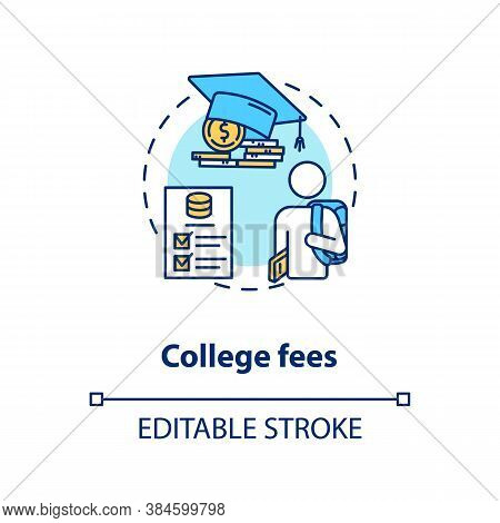 College Fees Concept Icon. Smart Education Tips. Money Saving. Financial Literacy Application Idea T