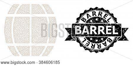 Barrel Dirty Seal Print And Vector Barrel Mesh Structure. Black Seal Has Barrel Caption Inside Ribbo