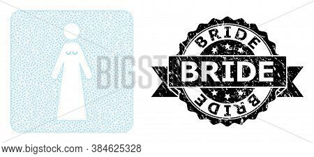 Bride Dirty Stamp Seal And Vector Bride Mesh Model. Black Stamp Contains Bride Text Inside Ribbon An