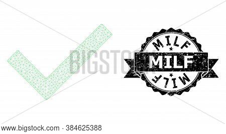 Milf Corroded Stamp Seal And Vector Yes Tick Mesh Structure. Black Stamp Seal Has Milf Caption Insid