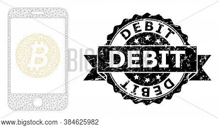 Debit Grunge Seal Print And Vector Mobile Bitcoin Bank Mesh Structure. Black Stamp Seal Has Debit Ta