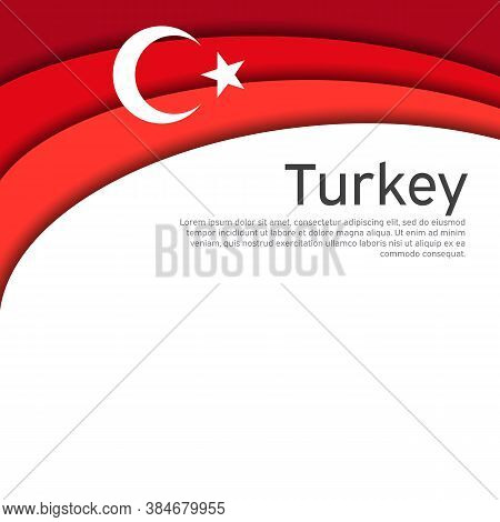 Abstract Waving Turkey Flag. Paper Cut Style. Creative Background For The Design Of Patriotic Turkis