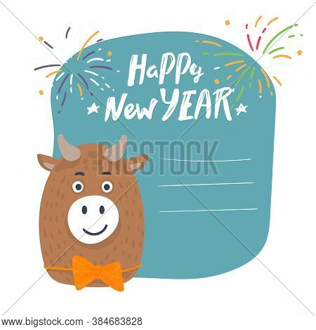 Year Of The Bull Postcard. Year Of The Bull. 2021. Happy New Year. Funny Bull Character On A White B