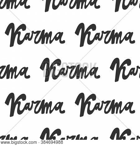 Karma. Trendy Lettering With Pop Art Seamless Text. Seamless Texture. Vintage Background Poster. Geo