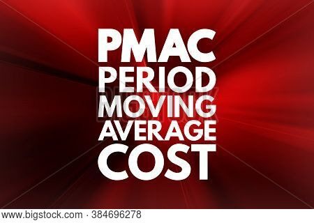 Pmac - Period Moving Average Cost Acronym, Business Concept Background