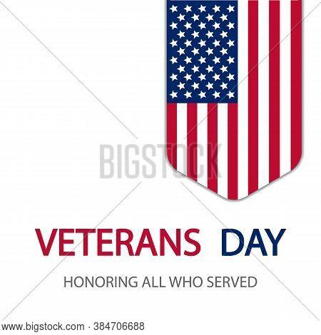 Honoring All Who Served On Veterans Day, Vector Art Illustration.