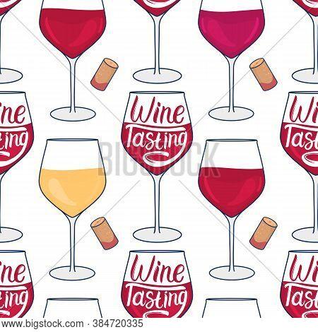 Wineglass Seamless Pattern. Wine Tasting Lettering Inscription. Vector Hand Drawn Illustration Isola