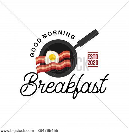 Simple Breakfast Vector Illustration Eggs And Bacon. Good Morning Meal Menu Inspiration