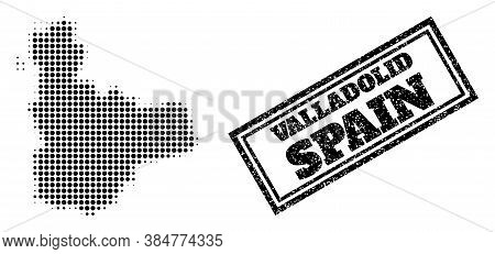 Halftone Map Of Valladolid Province, And Grunge Seal. Halftone Map Of Valladolid Province Constructe