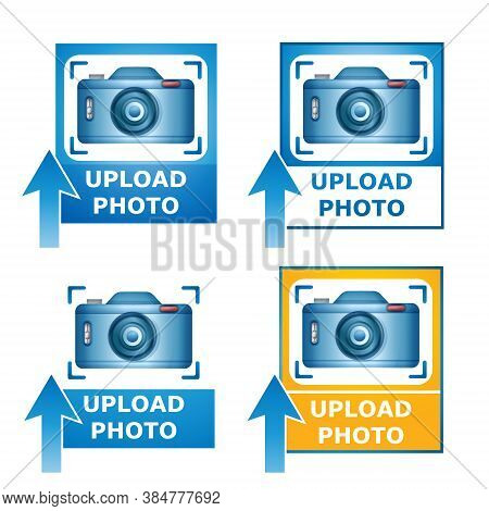 Upload Your Photo Image Icon Set. Blue Camera Picture On Photography With Loading Arrow. Concept Add