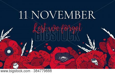 11 November, Remembrance Day Design Template With Red Poppies On The Bottom Of The Page And Title. H
