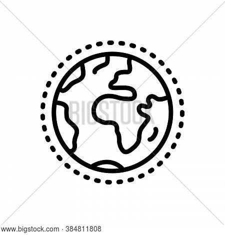Black Line Icon For World Earth Globe Planet Sphere Geography Global Universal Environment Globaliza