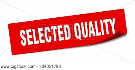 Selected Quality Sticker. Selected Quality Square Sign. Peeler