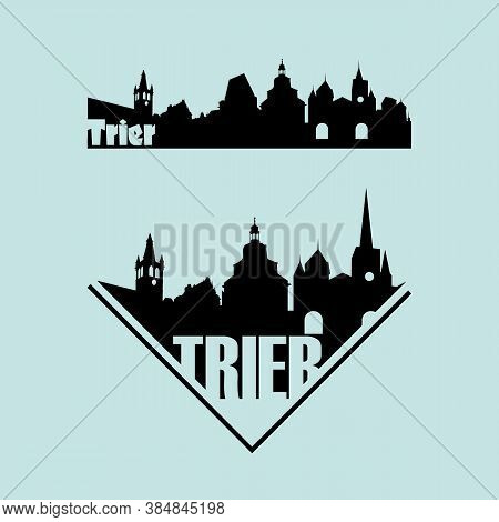 Skylines Of The Tourist Town Of Trier In Germany.