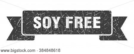 Soy Free Grunge Vintage Retro Band. Soy Free Ribbon