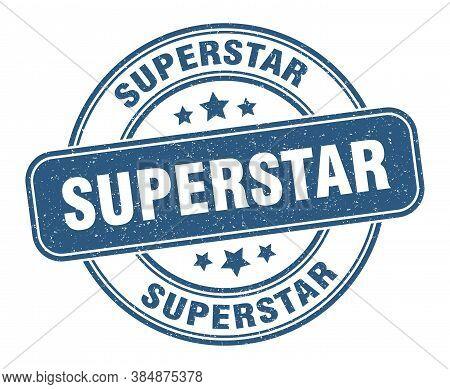 Superstar Stamp. Superstar Label. Round Grunge Sign
