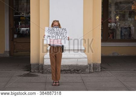 Saint Petersburg, Russia - August 22, 2020: A Protester Holds A Poster Saying In Russian