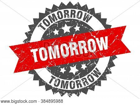 Tomorrow Grunge Stamp With Red Band. Tomorrow