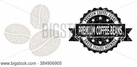 Premium Coffee Beans Unclean Stamp Seal And Vector Coffee Beans Mesh Structure. Black Seal Includes
