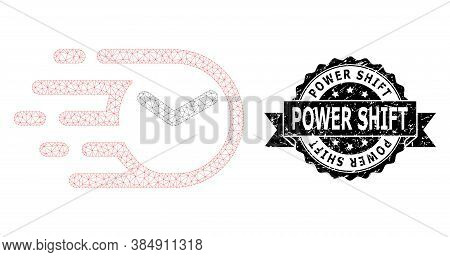 Power Shift Grunge Seal And Vector Clock Mesh Structure. Black Seal Has Power Shift Tag Inside Ribbo
