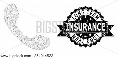 Long Term Insurance Textured Stamp And Vector Telephone Mesh Model. Black Stamp Seal Has Long Term I