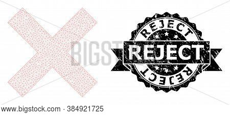 Reject Dirty Stamp Seal And Vector Reject Cross Mesh Model. Black Seal Includes Reject Text Inside R