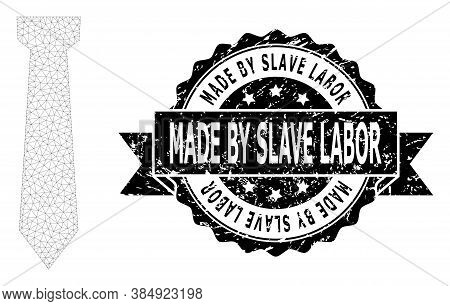 Made By Slave Labor Corroded Seal Imitation And Vector Tie Mesh Model. Black Stamp Seal Includes Mad