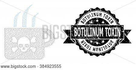 Botulinum Toxin Textured Seal And Vector Poison Tea Mesh Structure. Black Seal Has Botulinum Toxin C