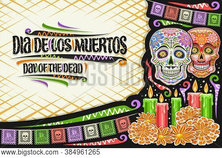 Vector Greeting Card For Dia De Los Muertos With Copy Space, Decorative Cut Paper Layout With Illust