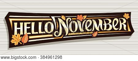 Vector Lettering Hello November, Black Logo With Curly Calligraphic Font, Falling Autumn Leaves And
