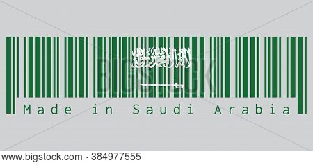 Barcode Set The Color Of Saudi Arabia Flag, A Green Field With The Shahada Or Muslim Creed Written I