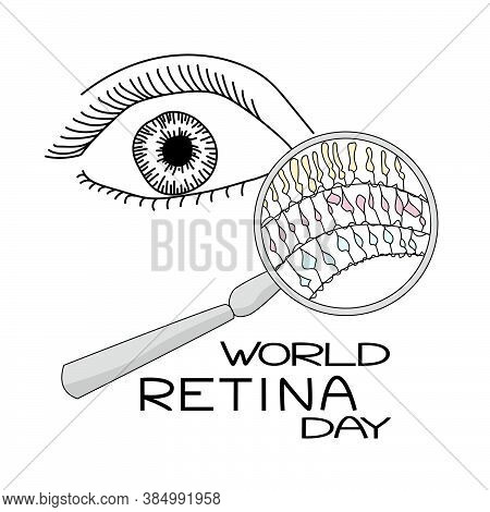 World Retina Day, A Schematic Representation Of The Human Eye, An Enchanting Glass And Retinal Cells