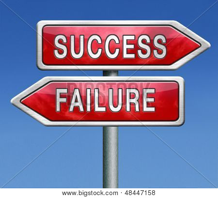 success or failure road to be successful or to fail choose direction make important and crucial decision take a risk