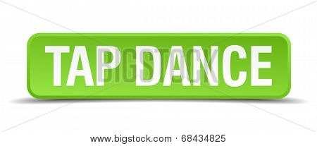 Tap Dance Green 3D Realistic Square Isolated Button