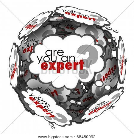 Are You an Expert question in thought clouds asking expertise, skills and knowledge