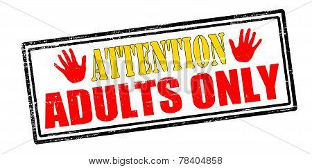 Rubber stamp with text attention adults only inside vector illustration poster