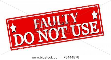 Faulty Do Not Use