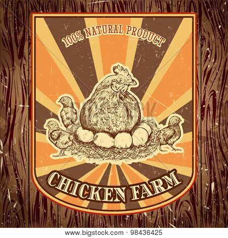 organic chicken farm vintage label with hen with chicks on the grunge background. Retro hand drawn v