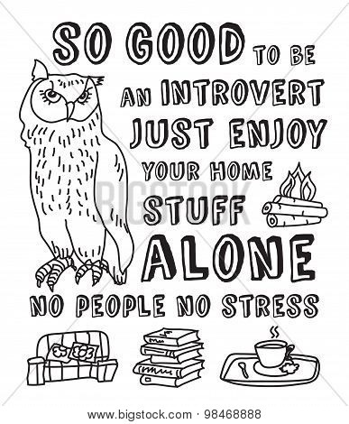 Happy introvert concept black and white